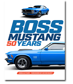 Front cover of  Boss Mustang 50 years book with front and side view of blue 1970 Ford Mustangs